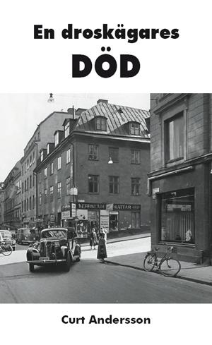 En droskägares död av Curt Andersson